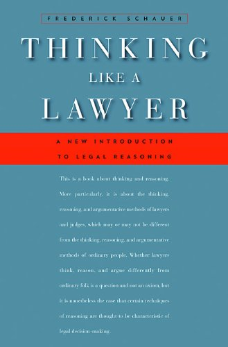 Thinking Like a Lawyer - A New Introduction to Legal Reasoning de Harvard University Press