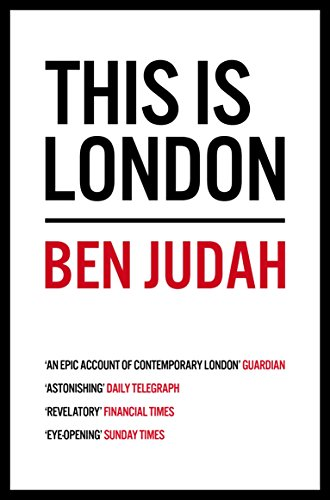 This is London : Life and Death in the World City de Picador
