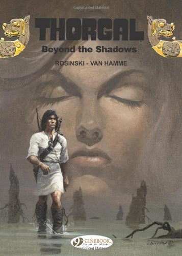 Thorgal - tome 3 Beyond the shadow (03) de Cinebook