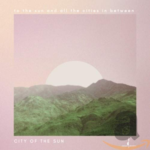 To the Sun & All the Cities in [Import allemand] de CHESKY