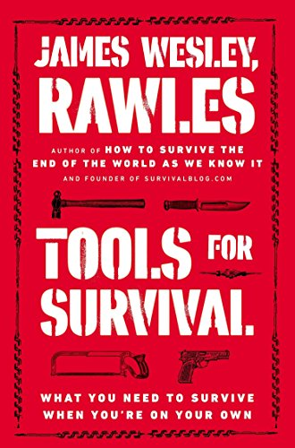 Tools for Survival: What You Need to Survive When You're on Your Own de Plume