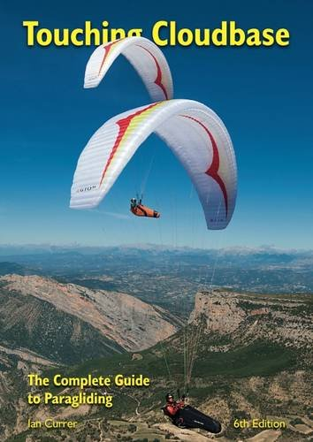 Touching Cloudbase: The Complete Guide to Paragliding de Air Supplies