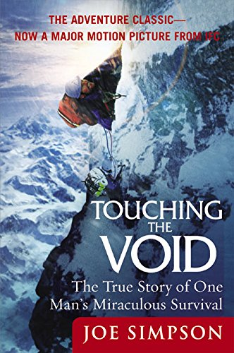 Touching the Void: The True Story of One Man's Miraculous Survival de Brand: Perennial