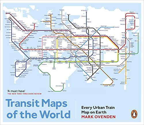 Transit Maps of the World: Every Urban Train Map on Earth de Particular Books