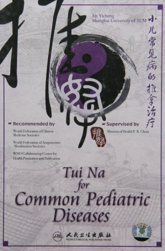 Tui Na for Common Pediatric Diseases de People's Medical Electronic & Audio-Visual Publishing House