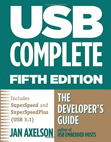 USB Complete: The Developer's Guide de Lakeview Research, U.S.
