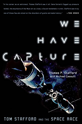 We Have Capture: Tom Stafford and the Space Race de Smithsonian Books