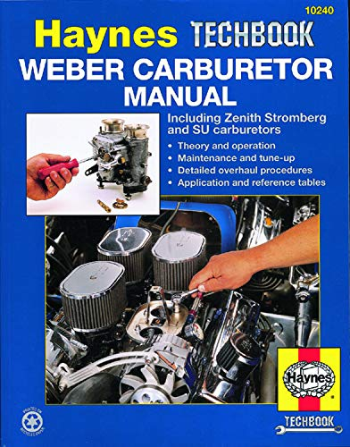 Weber Carburetor Manual: Including Zenith, Stromberg and SU Carburetors de Rth - Haynes