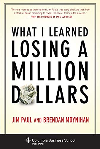 What I Learned Losing a Million Dollars de Columbia University Press