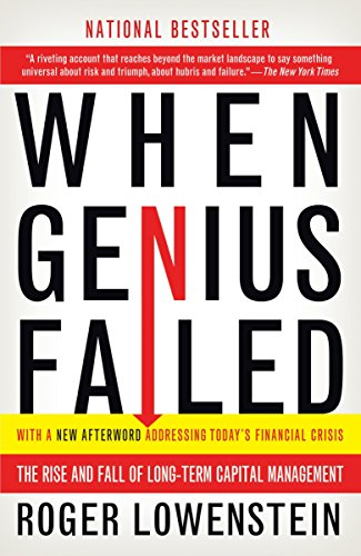 When Genius Failed: The Rise and Fall of Long-Term Capital Management de Random House Trade Paperbacks
