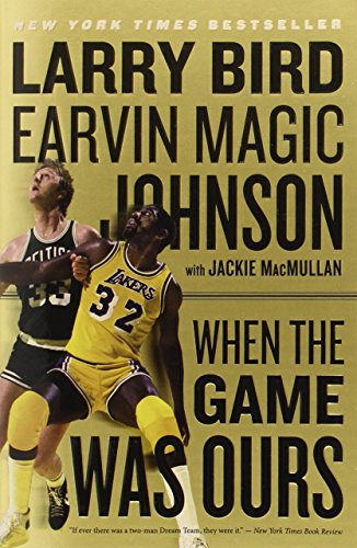 When the Game Was Ours de Mariner Books