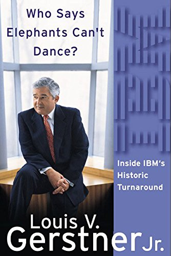 Who Says Elephants Can't Dance?: Inside IBM's Historic Turnaround de Harper Business
