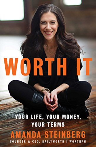Worth It: Your Life, Your Money, Your Terms de Gallery Books