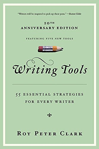 Writing Tools: 50 Essential Strategies for Every Writer de Little Brown Book Group