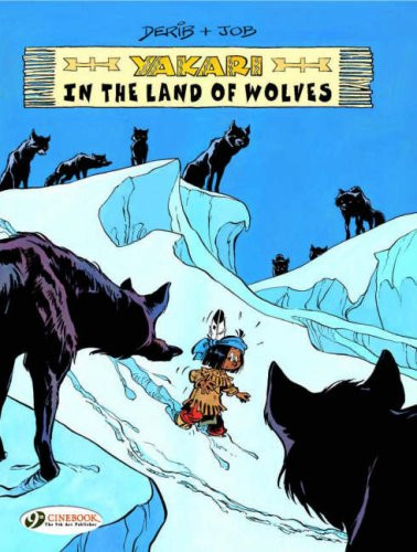 Yakari - tome 6 In the land of wolves (06) de Cinebook