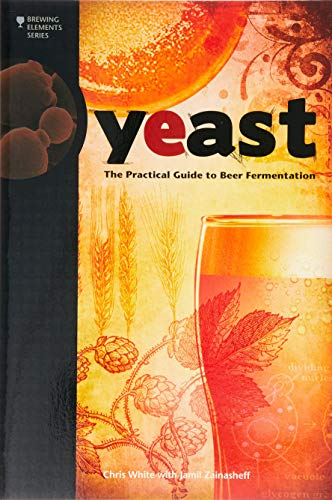 Yeast: The Practical Guide to Beer Fermentation de Brewers Publications
