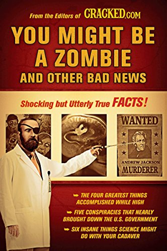 You Might Be a Zombie and Other Bad News: Shocking but Utterly True Facts de Brand: Plume