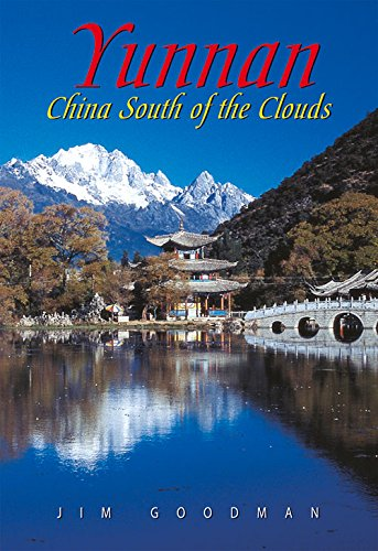 Yunnan: China South of the Clouds (Odyssey Illustrated Guides) de Odyssey Publications,Hong Kong