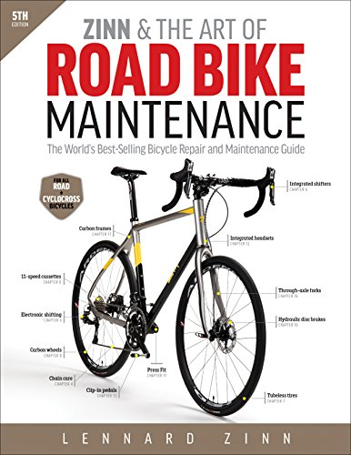Zinn & the Art of Road Bike Maintenance: The World's Best-Selling Bicycle Repair and Maintenance Guide de VeloPress