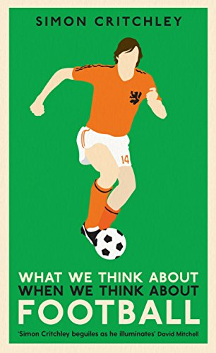 What We Think About When We Think About Football de Profile Books Ltd