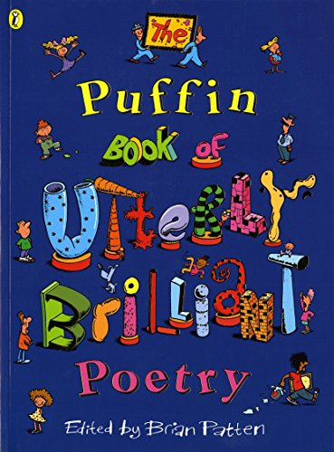 The Puffin Book of Utterly Brilliant Poetry de Puffin