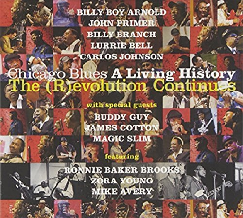 Chicago Blues A Living History The (R)Evolution Continues de Raisin Music