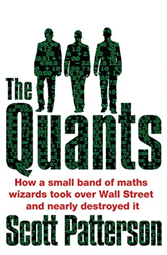 The Quants: The maths geniuses who brought down Wall Street de Random House Business