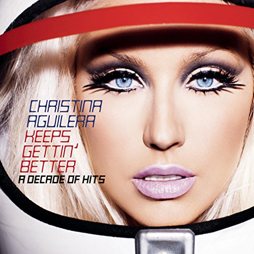 Keeps Gettin' Better - A Decade of Hits de Rca Records Label