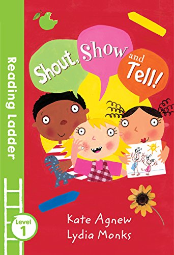 Shout, Show & Tell de Reading Ladder