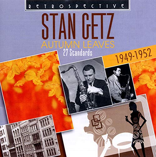 Stan Getz : Autumn Leaves de Retrospective