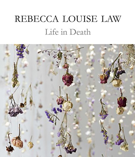 Rebecca Louise Law: Life in Death de Kew Publishing