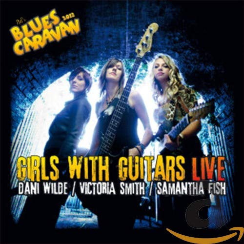 Blues Caravan 2012 : Girls With Guitars Live de Ruf Record