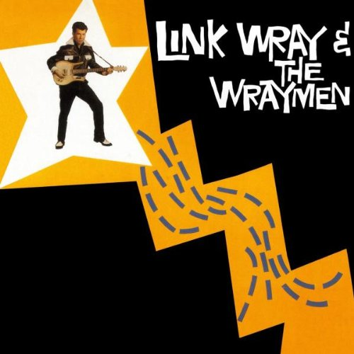 Link Wray And The Wraymen de Rumble Rec.