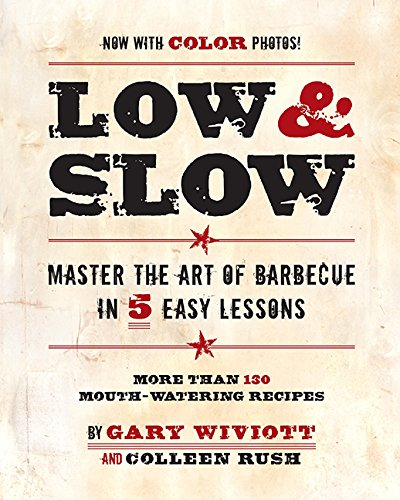 Low & Slow: Master the Art of Barbecue in 5 Easy Lessons de Running Press Adult
