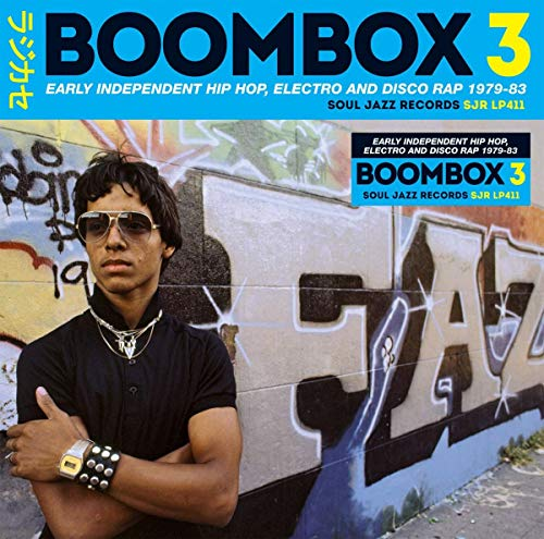 Boombox 3 Early Independent Hip Hop de SOUL JAZZ RECORDS