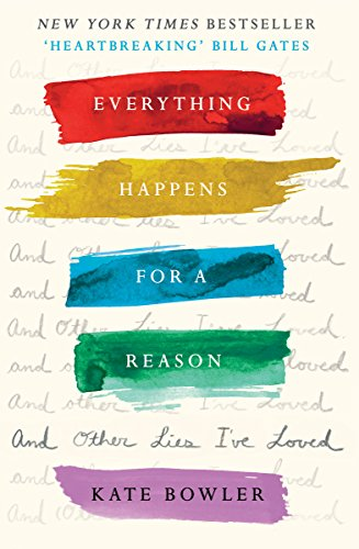 Everything Happens For A Reason And Other Lies I've Loved de SPCK Publishing