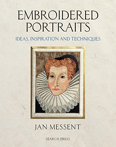 Embroidered Portraits: Ideas, Inspiration and Techniques de Search Press