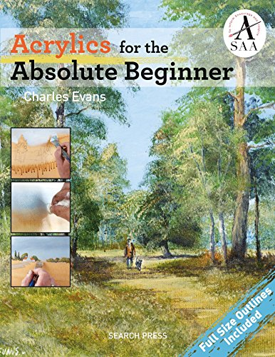 Acrylics for the Absolute Beginner de Search Press