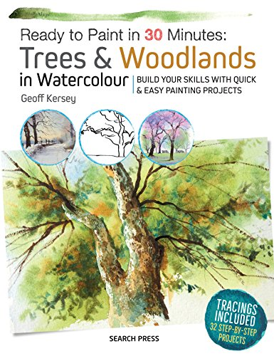 Ready to Paint in 30 Minutes: Trees & Woodlands in Watercolour de Search Press
