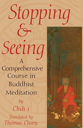 Stopping and Seeing: A Comprehensive Course in Buddhist Meditation de Shambhala