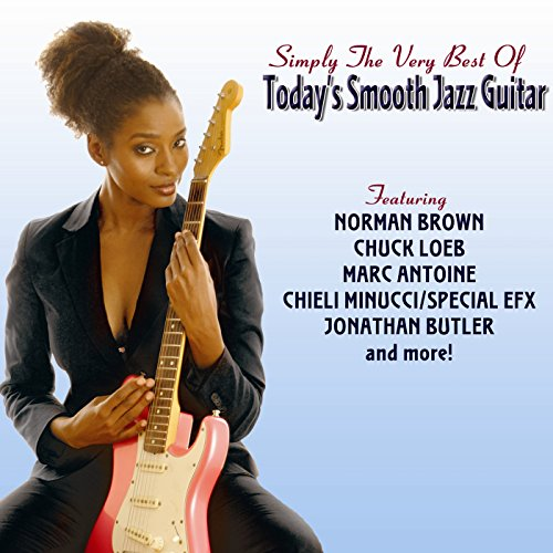 Today'S Smooth Jazz Guitar: Simply The Very Best Of de Shanachie