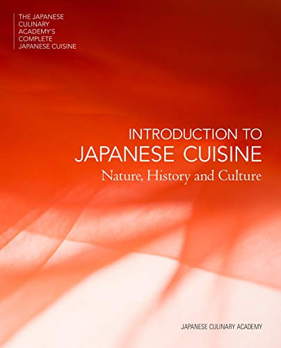 Introduction to Japanese Cuisine: Nature, History and Culture de Shuhari Initiative
