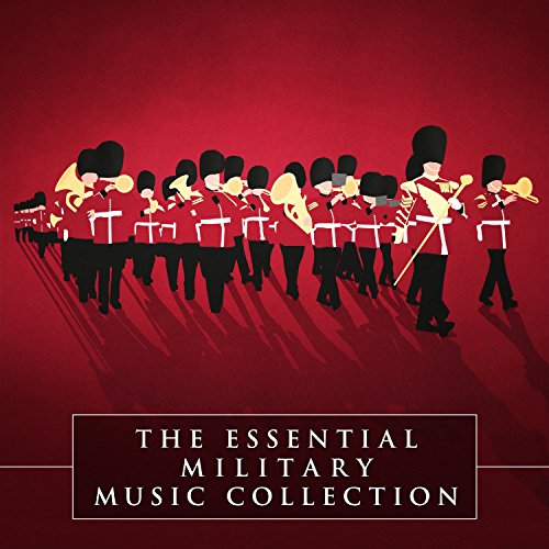 The Essential Military Music Collection de Silva Screen