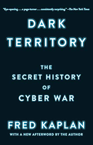 Dark Territory: The Secret History of Cyber War de Simon & Schuster
