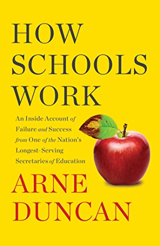 How Schools Work: An Inside Account of Failure and Success from One of the Nation's Longest-Serving Secretaries of Education de Simon & Schuster