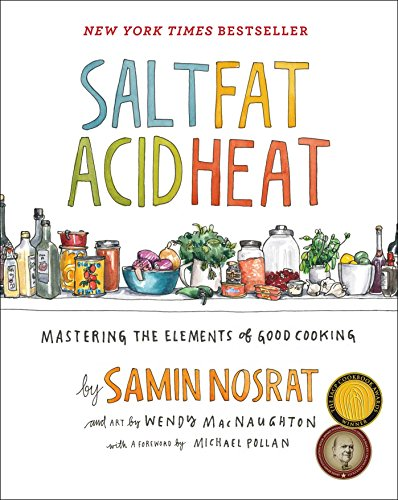 Salt, Fat, Acid, Heat: Mastering the Elements of Good Cooking de Simon & Schuster