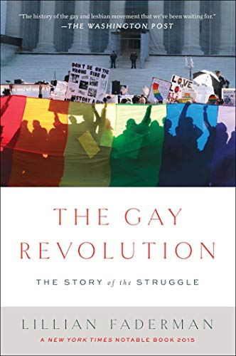 The Gay Revolution: The Story of the Struggle de Simon & Schuster