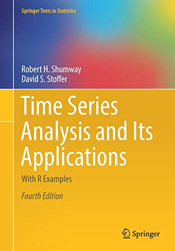 Time Series Analysis and Its Applications: With R Examples de Springer International Publishing AG