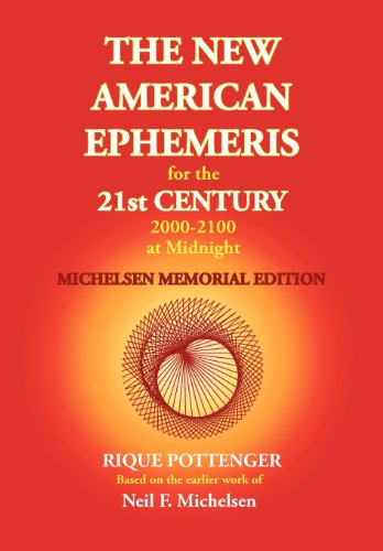 The New American Ephemeris for the 21st Century at Midnight: Michelson Memorial Edition de Starcrafts Publishing