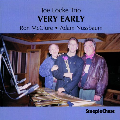 Joe Locke Trio [Import Allemand] de STEEPLECHASE